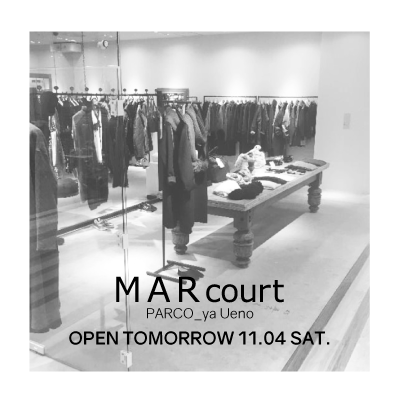MARcourt Ueno opening tomorrow