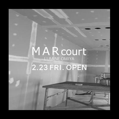 MARcourt LUMINE OMIYA opening a week before イメージ