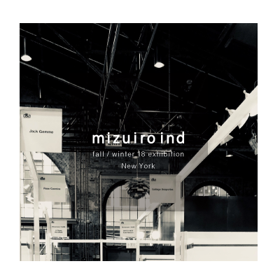 ATMOSPHERE of mizuiro ind fall / winter 18 exhibition in New York イメージ
