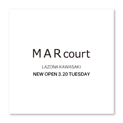 MARcourt LAZONA KAWASAKI opening three days before イメージ