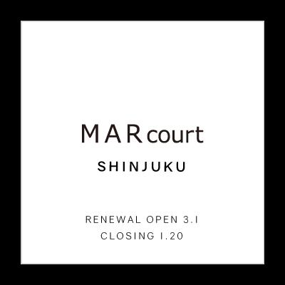 RENEWAL OPEN – MARcourt SHINJUKU イメージ