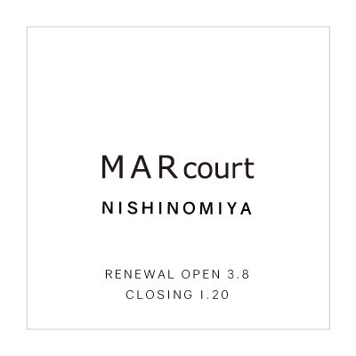 RENEWAL OPEN – MARcourt NISHINOMIYA イメージ