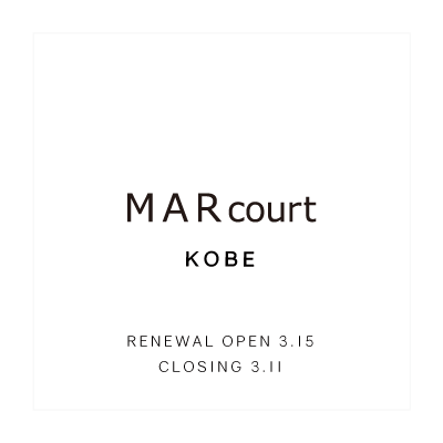 RENEWAL OPEN – MARcourt KOBE イメージ