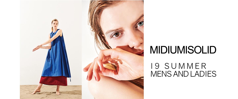 MIDIUMISOLID – 19 SUMMER