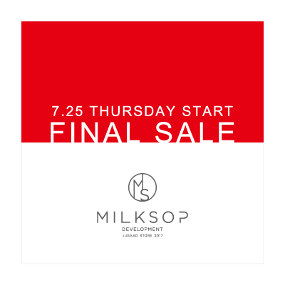 FINAL SALE – MILKSOP DEVELOPMENT イメージ