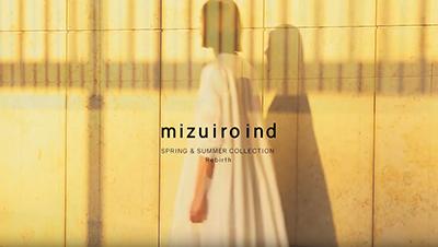 mizuiro ind SPRING & SUMMER COLLECTION