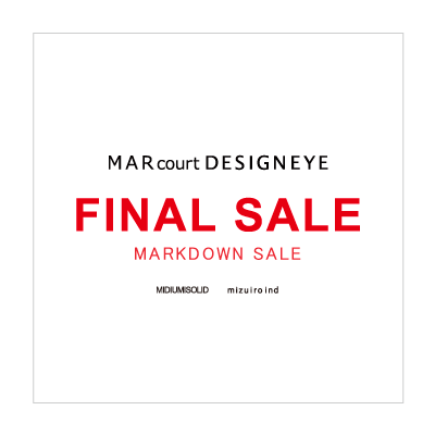 【UP TO 50%OFF】FINAL SALE [MARKDOWN] – MARcourt DESIGNEYE イメージ
