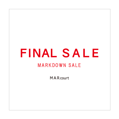 【UP TO 50%OFF】FINAL SALE [MARKDOWN] – MARcourt イメージ