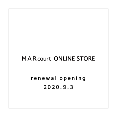 MARcourt ONLINE STORE renewal opening 2020.9.3 イメージ