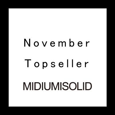 November Topseller MIDIUMISOLID イメージ