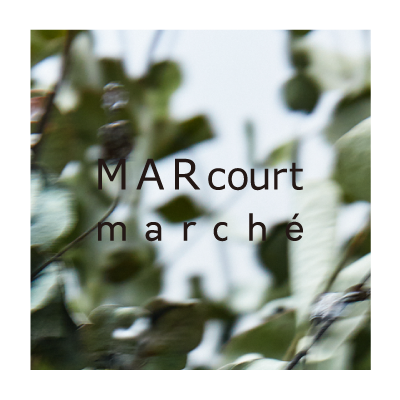 MARcourt marché 2020 イメージ