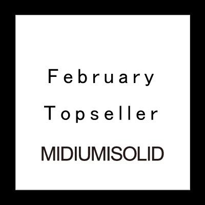 February Topseller MIDIUMISOLID イメージ