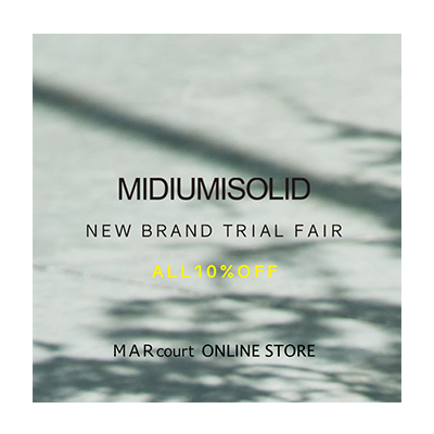 MIDIUMISOLID TRIAL FAIR [10%OFF] イメージ