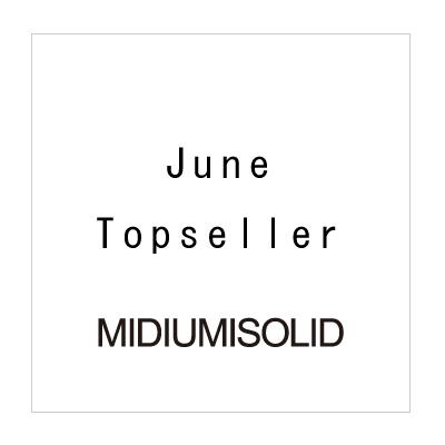 June Topseller MIDIUMISOLID イメージ