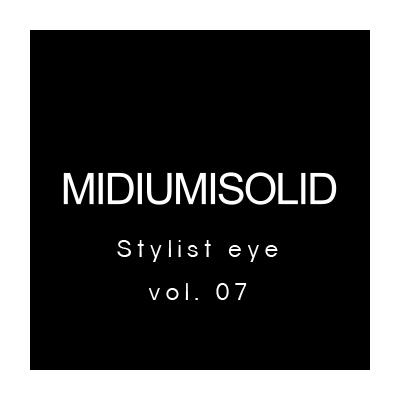 Stylist eye vol.07 スタイリストさんに学ぶ着こなしアイデア イメージ